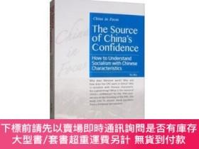 二手書博民逛書店The罕見source of China s confidence:how to understand socia