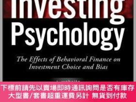 二手書博民逛書店預訂Investing罕見Psychology + Website: The Effects Of Behavio