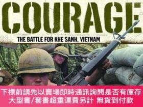 二手書博民逛書店Voices罕見of Courage: The Battle for Khe Sanh, Vietnam-勇氣之聲