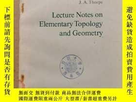二手書博民逛書店lecture罕見notes on elementary topology and geometry(P734)奇