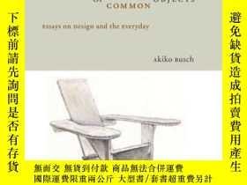 二手書博民逛書店Uncommon罕見Life Of Common ObjectsY255562 Busch, Akiko Di