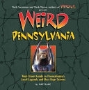 二手書Weird Pennsylvania: Your Travel Guide to Pennsylvania s Local Legends and Best Kept Secrets R2Y 1402732791
