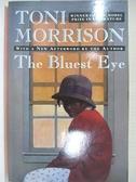 【書寶二手書T6/原文小說_LA9】The Bluest Eye_Morrison, Toni