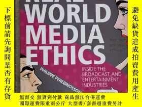 二手書博民逛書店Real罕見world media ethics history of ethics ethical theori