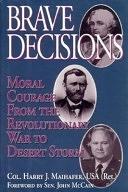 二手書《Brave Decisions: Moral Courage from the Revolutionary War to Desert Storm》 R2Y ISBN:0028811089