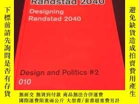 二手書博民逛書店任仕達設計2040罕見Designing Randstad 2040   Ontwerpen annY4130