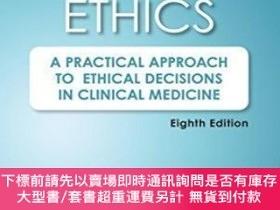二手書博民逛書店Clinical罕見Ethics 8th Edition: A Practical Approach To Eth