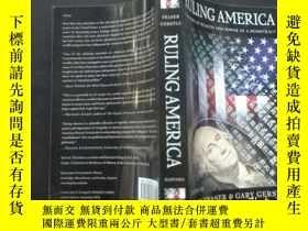 二手書博民逛書店Ruling罕見America:A History of Wea