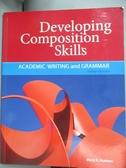 【書寶二手書T7/語言學習_QFI】Developing Composition Skills: Academic Wr