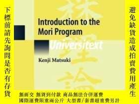 二手書博民逛書店Introduction罕見To The Mori Program-Mori項目簡介Y436638 Kenji