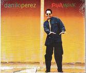 【正版全新CD清倉 4.5折】Danilo Perez : Panamonk 丹尼洛.普瑞茲:大師(滾石五顆星)