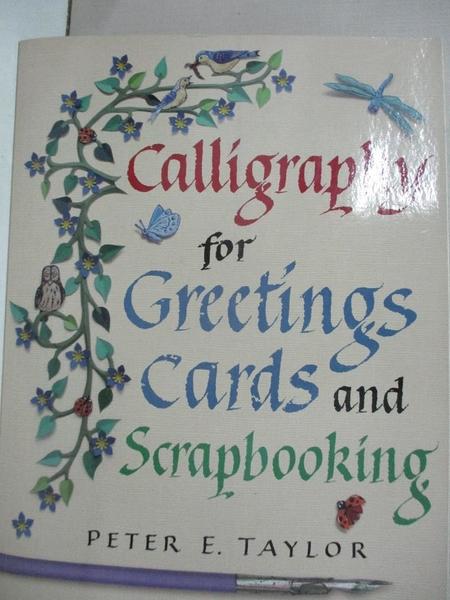 【書寶二手書T5/美工_JXO】Calligraphy for Greetings Cards and Scrapbooking_Taylor, Peter E.