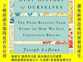 二手書博民逛書店The罕見Deep History Of OurselvesY255562 Joseph Ledoux Vik