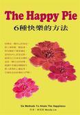 (二手書)The Happy Pie:6種快樂的方法