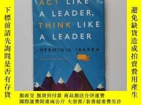 二手書博民逛書店Act罕見Like a Leader, Think Like a Leader【帶塑封】Y22264 Herm