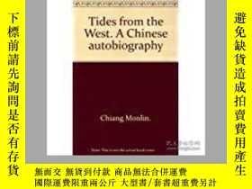 二手書博民逛書店【包罕見】Tides From The West: A Chin