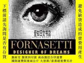 二手書博民逛書店【罕見】Fornasetti:Designer Of Dream