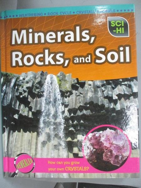 【書寶二手書T1/科學_QLS】Minerals, Rocks and Soil_Barbara Davis