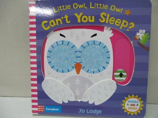 【書寶二手書T1/少年童書_J9A】Little Owl, Little Owl Can't You Sleep?_Jo Lodge