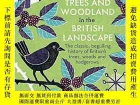 二手書博民逛書店Trees罕見And Woodland In The British LandscapeY256260 Oli
