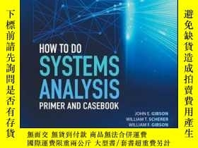 二手書博民逛書店How罕見to Do Systems Analysis: Primer and CasebookY410016