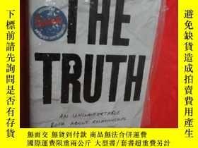 二手書博民逛書店The罕見Truth:An Uncomfortable Book About Relationships (小16