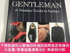 二手書博民逛書店gentleman:罕見a timeless guide to fashion 一本有誌成為gentleman的都