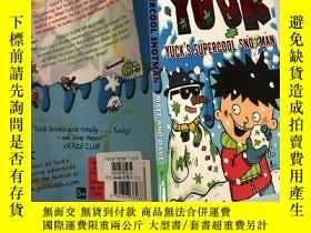 二手書博民逛書店yuck's罕見supercool snotman 尤克的超級酷史努曼Y200392