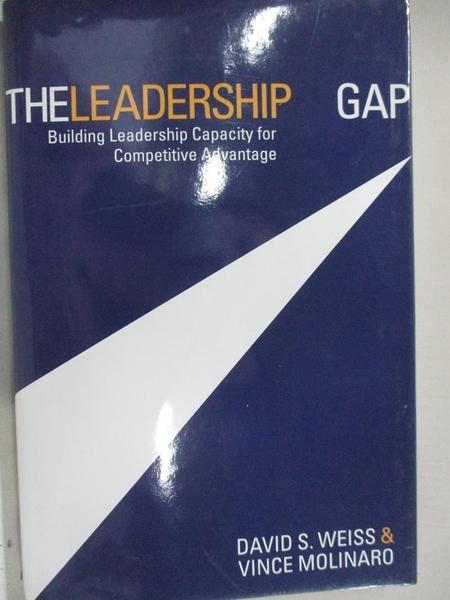 【書寶二手書T1/傳記_EHK】The Leadership Gap: Building Leadership Capacity for…