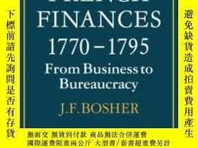二手書博民逛書店French罕見Finances 1770-1795Y255562 J. F. Bosher Cambridg