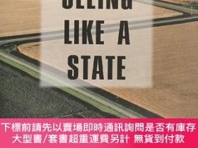 二手書博民逛書店Seeing罕見Like a State:How Certain Schemes to Improve the H