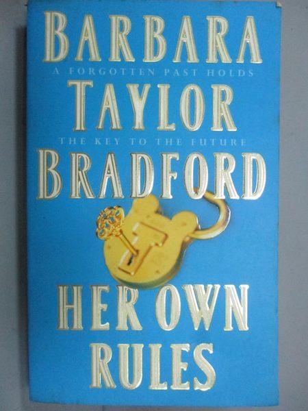 【書寶二手書T8/原文小說_KJJ】Her Own Rules_Barbara Taylor Bradford