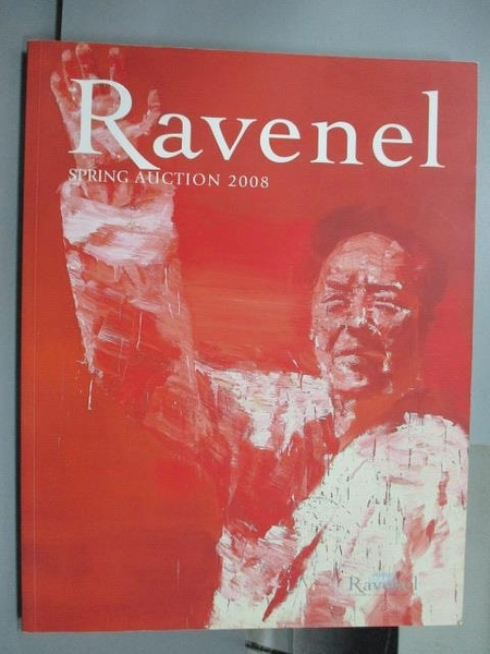 【書寶二手書T2/收藏_PDM】Ravenel Spring Auction 2008_紅底人像