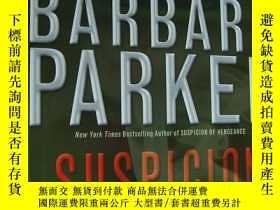 二手書博民逛書店Suspicion罕見of Rage 英文原版 布脊精裝16開+書衣Y85718 Barbara Parker