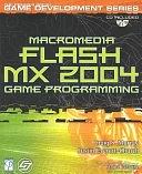 二手書博民逛書店 《Macromedia Flash MX 2004 Game Programming》 R2Y ISBN:1592000363│Course Technology