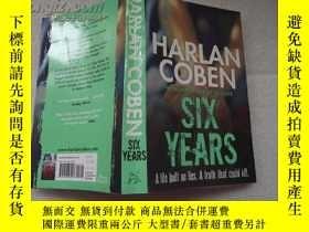 二手書博民逛書店SIX罕見YEARSY18429 HARLAN COBEN 出版
