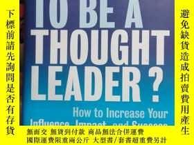 二手書博民逛書店READY罕見TO BE A THOUGHT LEADER?(英文原版準備好成為思想領袖嗎?)詳情如圖避免爭議