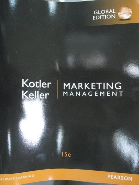 【書寶二手書T5/大學商學_QXB】Marketing Management 15/e_Philip Kotler