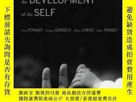 二手書博民逛書店Affect罕見Regulation, Mentalization, And The Development Of