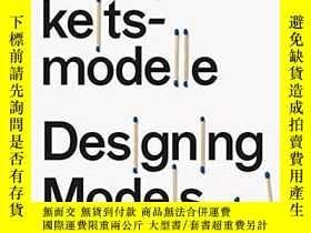 二手書博民逛書店Designing罕見Models Axel KufusY346