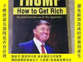 二手書博民逛書店TRUMP罕見HOW to Get RichY353235 DO