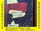二手書博民逛書店MUDDY罕見SPIRTUALITYY12800 ISBN:9780976515111