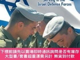二手書博民逛書店Keeping罕見Israel Safe: Serving in the Israel Defense Force