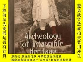 二手書博民逛書店Archeology罕見of Intangible Herita
