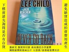 二手書博民逛書店英文原版Never罕見Go Back (Jack Reacher) by Child, Lee。Y178606