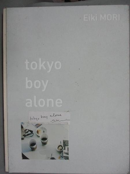 【書寶二手書T9/影視_QJR】tokyo boy alone_柯乃瑜, 森榮喜