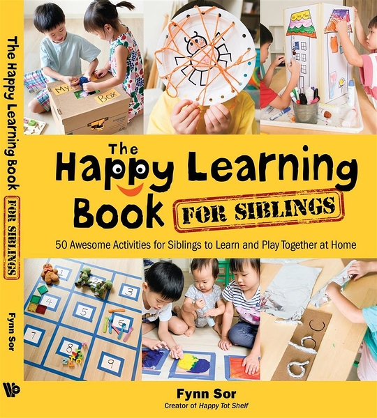 The Happy Learning Book for Siblings ― 50 Awesome Activities for Siblings to Learn and Play Together at Home