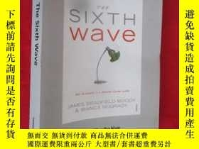 二手書博民逛書店The罕見Sixth Wave: How to Succeed