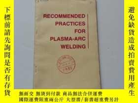 二手書博民逛書店Recommended罕見Practices for plasma arc welding【等離子弧焊的推薦做法】