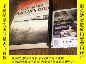 二手書博民逛書店丹麥文原版罕見DEN ENES DØDY181828 PETER